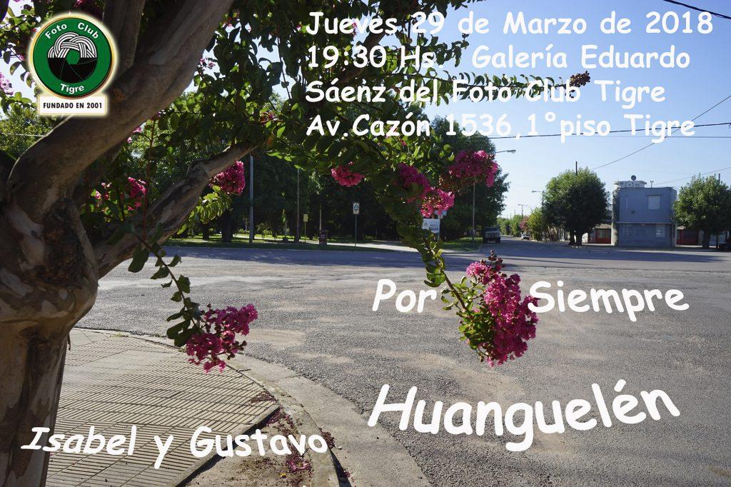 "Muestra Fotográfica "" Por siempre Huanguelén"" – Urtubey- Montalván"