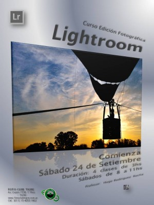 Flyer Curso Lightroom - Foto Club Tigre - 2do semestre 2016 - 24 Set - 8 a 11