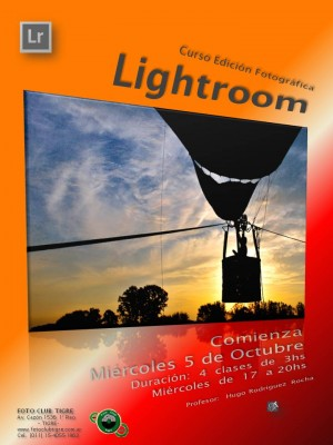 Flyer Curso Lightroom - Foto Club Tigre - 2do semestre 2016 - 5 Oct - Mie 17 a 20hs