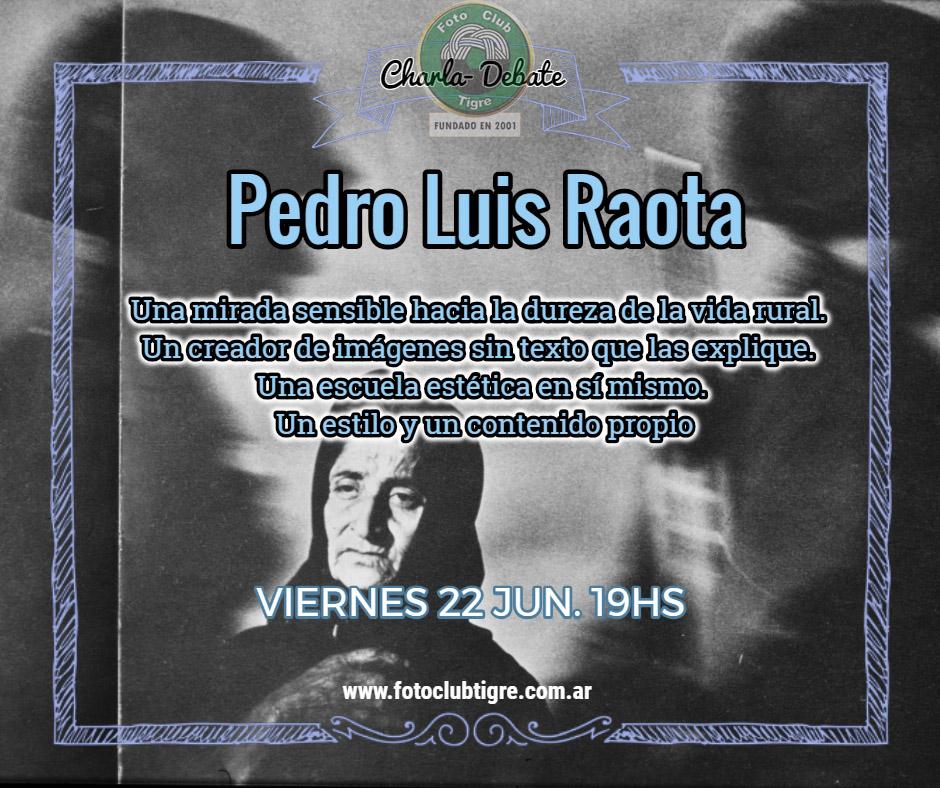 CHARLA- DEBATE : PEDRO LUIS RAOTA