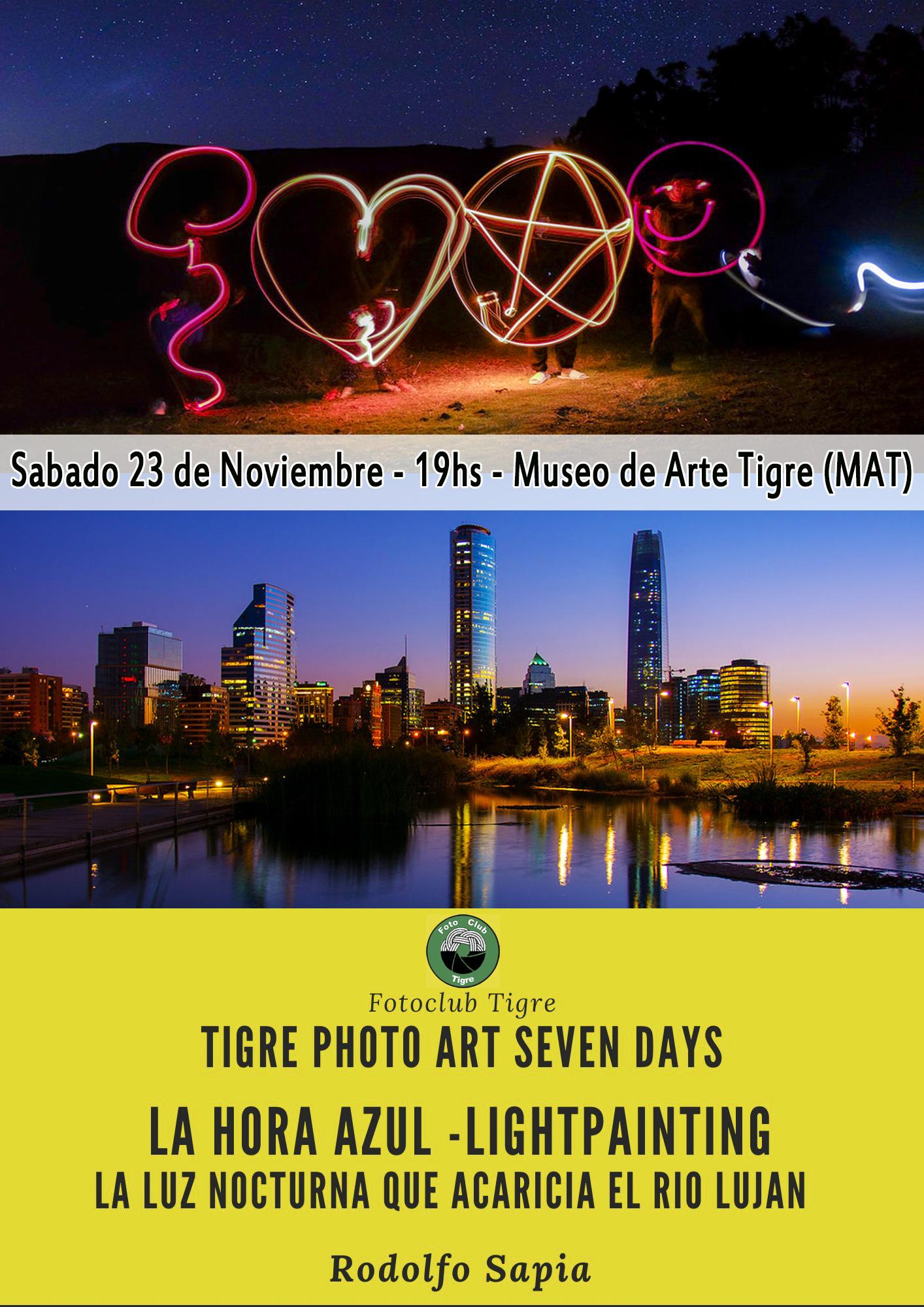 DÍA 2 : TALLER FOTOGRÁFICO (Rodolfo Sapia) La hora Azul – La luz nocturna acaricia las aguas del río Luján- Ligth painting