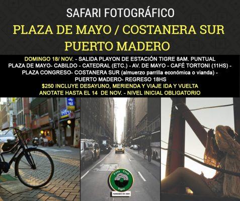 SAFARI FOTOGRÁFICO NOV. 2018 PLAZA DE MAYO- COSTANERA- PUERTO MADERO